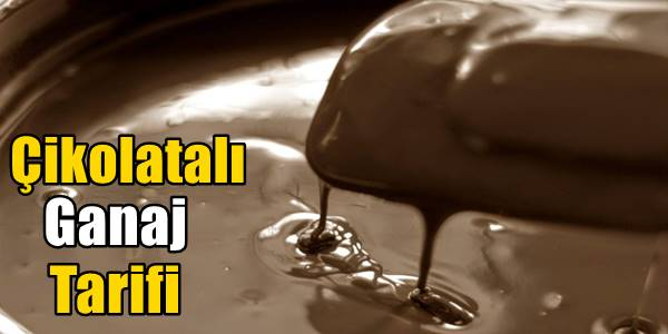 Çikolatalı Ganaj Tarifi (Vanilyalı Portakallı)