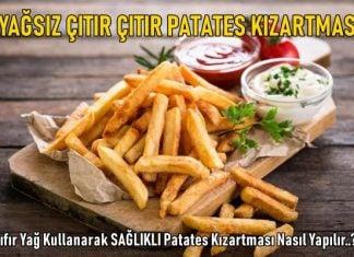 yağsız patates kızarması tarifi nasıl yapılır
